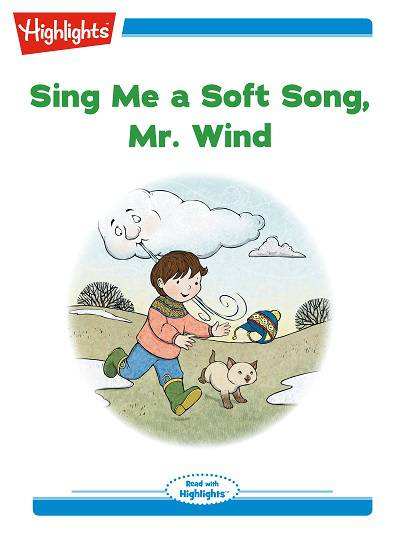 Sing me a soft song, Mr. Wind [有聲書]