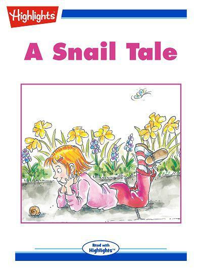 A snail tale [有聲書]