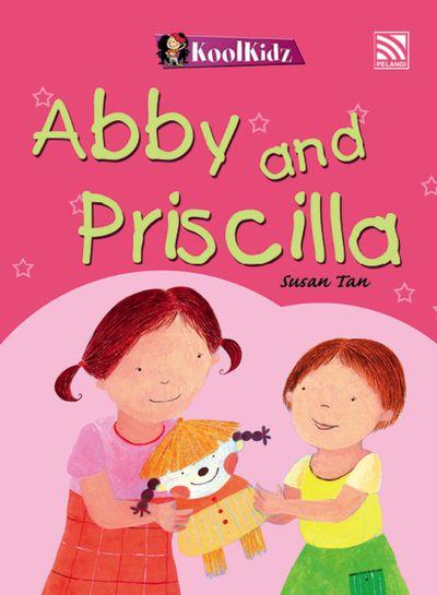 Abby and Priscilla