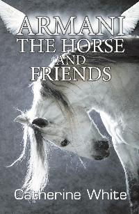 Armani the Horse and Friends