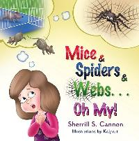 Mice & Spiders & Webs…Oh My!