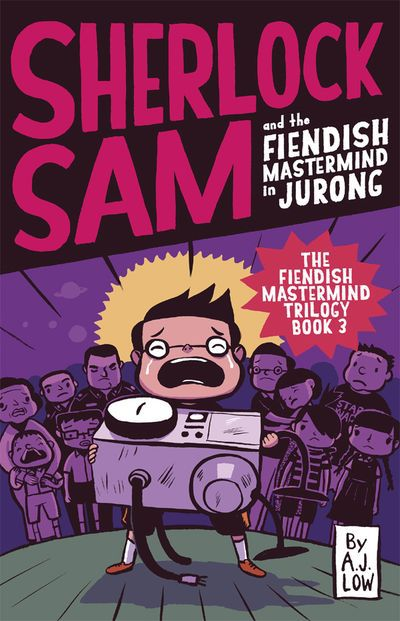 Sherlock Sam and the fiendish mastermind in Jurong