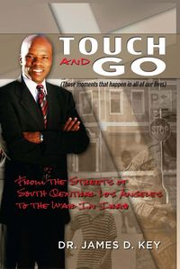 Touch-and-Go:From the Streets of South Central Los Angeles to the War In Iraq