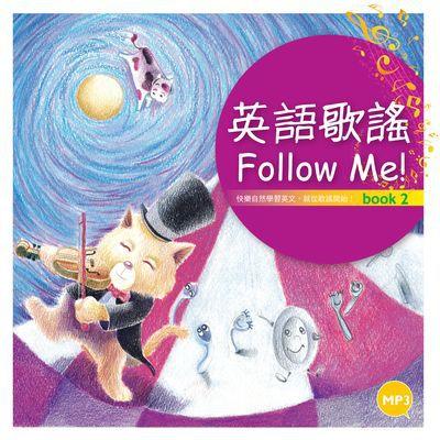 英語歌謠Follow Me! [有聲書]. Book 2