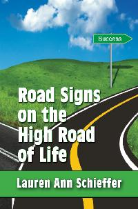 Road Signs on the High Road of Life