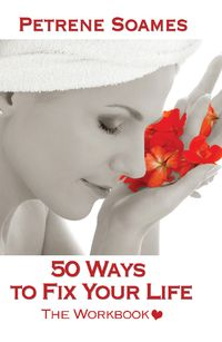 50 ways to fix your life, the workbook