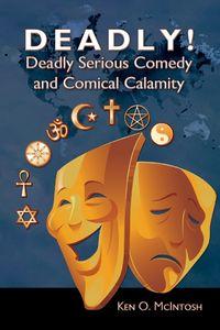 Deadly! Deadly Serious Comedy