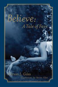 Believe:A Tale of Faye