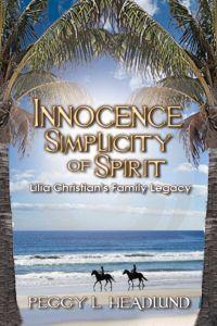 Innocence:Simplicity of Spirit~Lilia Faith Christian