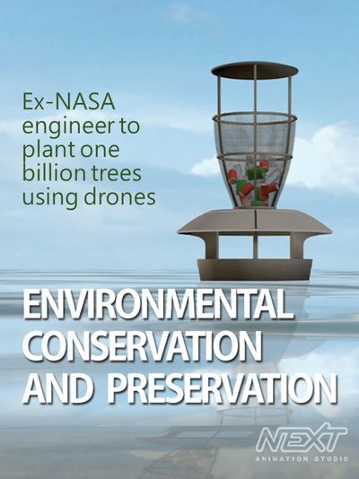 Ex-NASA engineer to plant one billion trees using drones