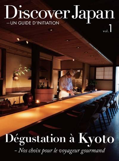 Discover Japan [Vol.1]:Un guide d