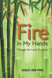 Fire in My Hands
