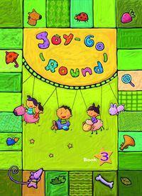 Joy go round [有聲書]. 3