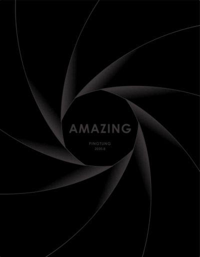 AMAZING PINGTUNG.驚艷屏東 [2020.08月號]:屏東的頭號粉絲Love PingTung