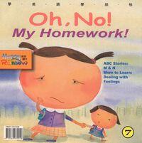Oh no! my homework! [有聲書]