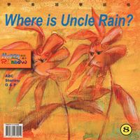 Where is uncle Rain? [有聲書]