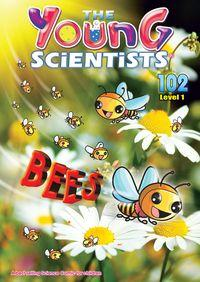 The Young Scientists Level 1 [第102期]:Bees