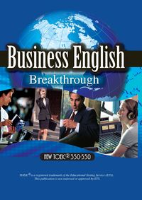 Business English breakthrough [有聲書]:new TOEIC 350-550