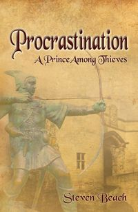 Procrastination:a prince among thieves