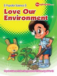 Popular science:love our environment