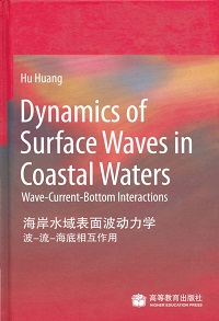 Dynamics of surface waves in coastal waters:wave-current-bottom interactions