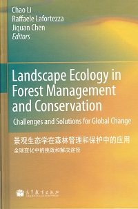 Landscape ecology in forest management and conservation:challenges and solutions for global change
