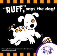 Ruff says the dog!