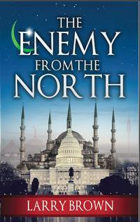 The enemy from the north