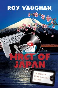 The mereleigh record club tour of Japan:lost in Japan