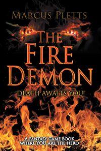 The Fire Demon:Death Awaits You!