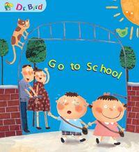 Go to school[有聲書]
