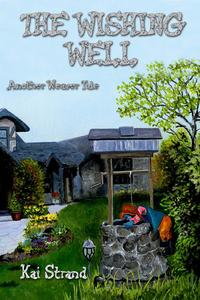 The wishing well:another weaver tale