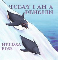 Today I am a Penguin
