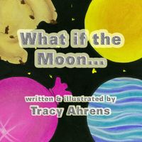 What if the Moon