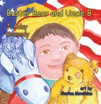 Buster bear & uncle B