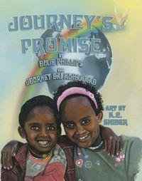 Journey's promise