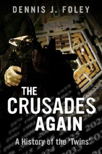 The crusades again, a history of the