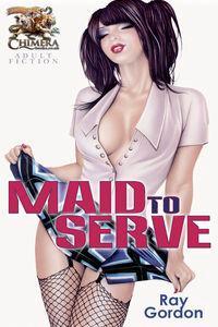 Maid to serve