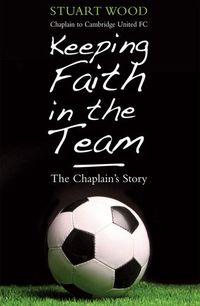 Keeping faith in the team:the football Chaplain's story