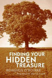 Finding your hidden treasure:the way of silent prayer