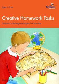 Creative Homework Tasks:Activities to Challenge and Inspire 7-9 Year Olds