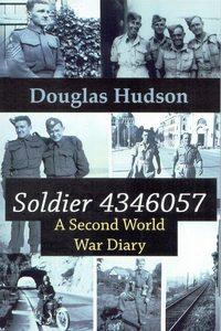 Soldier 4346057:a Second World War diary