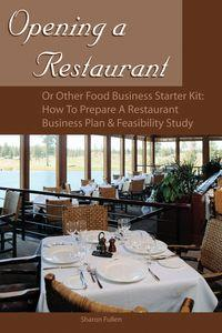 Opening a restaurant or other food business starter kit