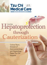 Tzu Chi medical care:medicine with humanity [Vol. 18]:Hepatoprotection through cauterization