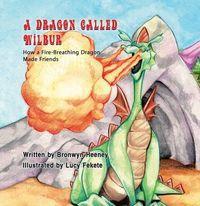 A dragon called wilbur