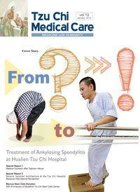 Tzu Chi medical care:medicine with humanity [Vol. 19]:From ? to !