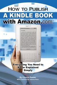How to publish a Kindle book with Amazon.com:everything you need to know explained