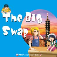 Young readers series [有聲書]. 5, the big swap