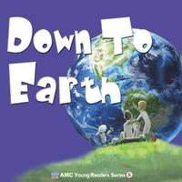 Young readers series [有聲書]. 6, down to earth