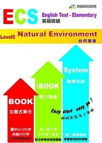 ECS英檢初級. Level 5, Natural Environment自然環境
